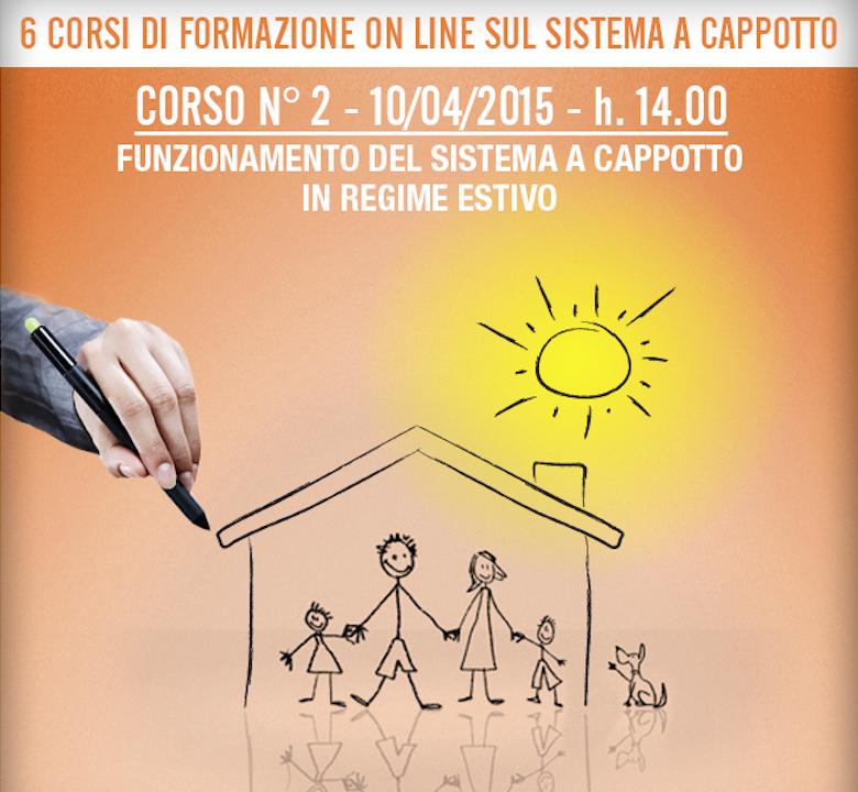 2° Webinar Cortexa 2015: L'isolamento a Cappotto in estate