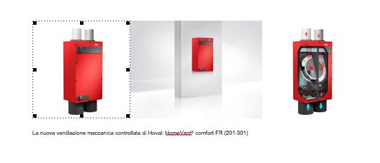 La nuova ventilazione meccanica controllata di Hoval: HomeVent® comfort FR (201-301)